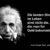 Albert Einstein Zitate 50x50 - Die besten Dinge im Leben sind nicht die ...