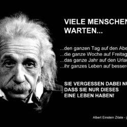 Albert Einstein Zitate online 250x250 - Viele Menschen versäumen das kleine Glück, während sie